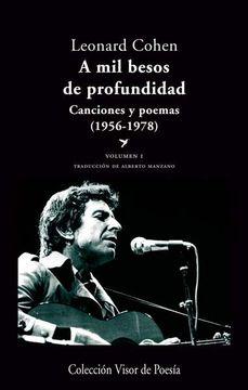 portada A mil Besos de Profundidad i: Canciones y Poemas, 1956-1978