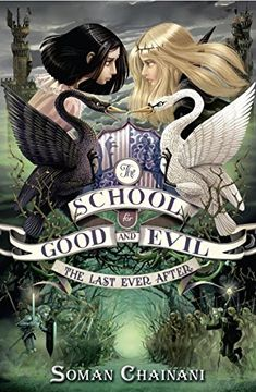 portada The School For Good And Evil 3. The Last Ever After