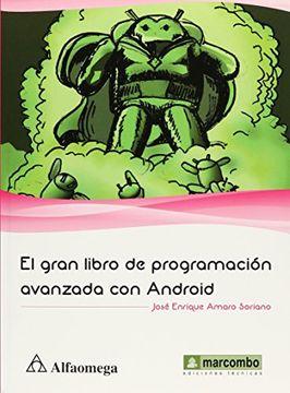 portada El Gran Libro de Programacion Avanzada con Android. Amaro