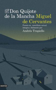 portada Don Quijote de la Mancha (Edición de Lujo): Puesto en Castellano Actual Íntegra y Fielmente por Andrés Trapiello (Áncora & Delfin)