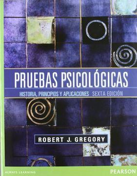 portada Pruebas Psicologicas: Historia Principios y Aplicaciones