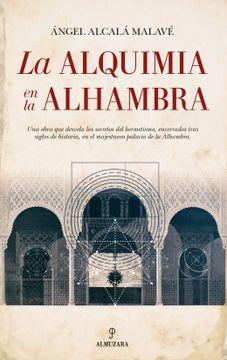 portada Alquimia en la Alhambra, la (al  Ándalus)