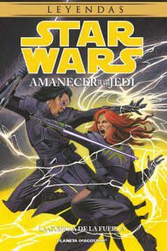 portada S. W. Amanecer de los Jedi nº 03: La Guerra de la Fuerza (Cómics Star Wars)