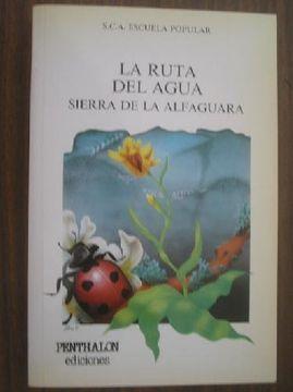 portada LA RUTA DEL AGUA sIERRA DE LA ALFAGUARA