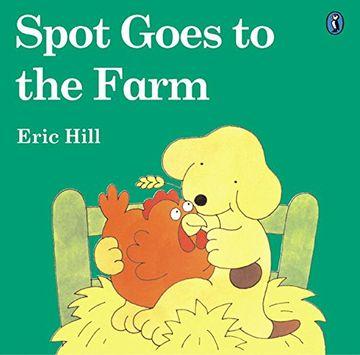portada Spot Goes to the Farm (libro en Inglés)