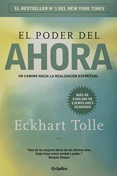 portada El Poder del Ahora: Una Guía Para la Iluminación Espiritual: Con un Nuevo Prefacio del Autor