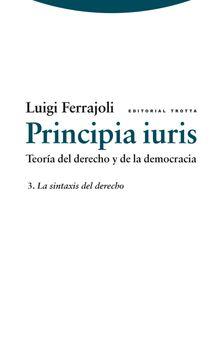 portada Principia Iuris. Teoría del Derecho y de la Democracia 3. La Sintaxis del Derecho