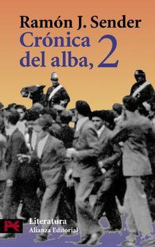 portada Cronica Del Alba 2 / Alba 2 Chronic (Literatura Espanola / Spanish Literature)