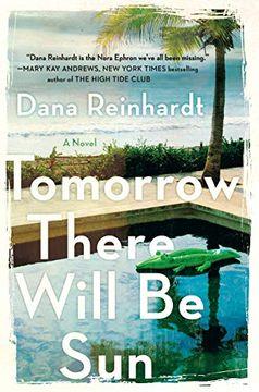portada Tomorrow There Will be Sun: A Novel (libro en Inglés)