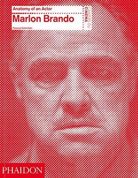 portada Marlon Brando: Anatomy of an Actor (libro en Inglés)