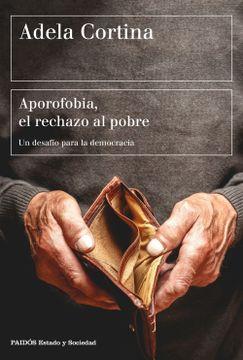 portada Aporofobia, el Rechazo al Pobre