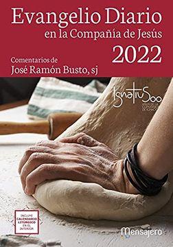 portada Evangelio Diario 2022 en la Compañía de Jesús. (Grande). Comentarios de José Ramón Busto Saiz, sj