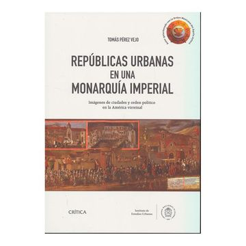 portada Repúblicas Urbanas en una Monarquía Imperial