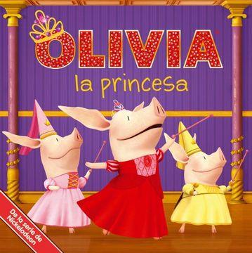 portada OLIVIA la princesa (OLIVIA the Princess) (Olivia TV Tie-In) (Spanish Edition)