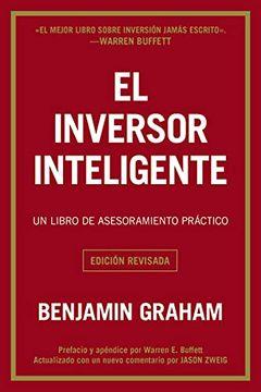 portada El Inversor Inteligente: Un Libro de Asesoramiento Práctico