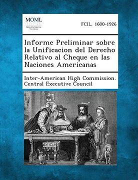 portada Informe Preliminar Sobre la Unificacion del Derecho Relativo al Cheque en las Naciones Americanas