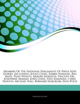 portada articles on members of the national parliament of papua new guinea, including: julius chan, rabbie namaliu, bill skate, paias wingti, mekere morauta,
