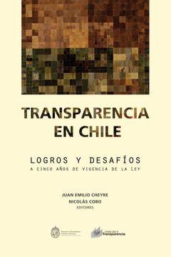 portada Transparencia en Chile: Logros y Desafios a Cinco Años de la Vigencia