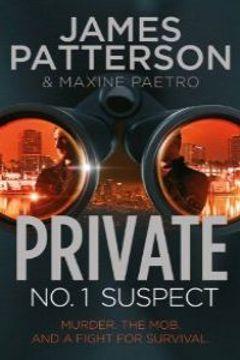 portada private - no. 1 suspect. james patterson & maxine paetro