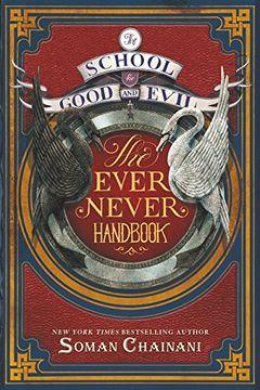 portada The School for Good and Evil: The Ever Never Handbook