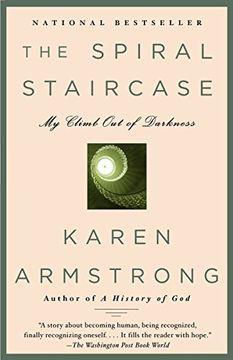 portada The Spiral Staircase: My Climb out of Darkness (Armstrong, Karen) (libro en Inglés)