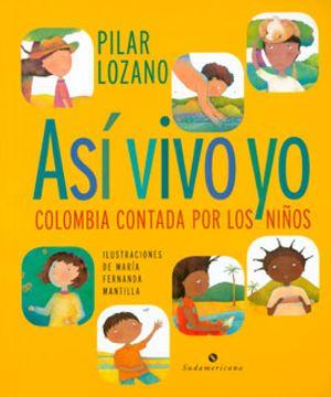 portada Así Vivo yo. Colombia Contada por los Niños