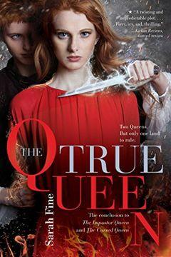 portada The True Queen (The Impostor Queen) (libro en inglés)