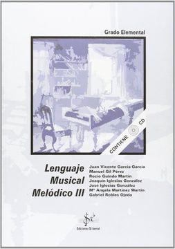 portada Lenguaje musical melodico III (elemental) (+CD)