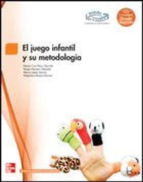 Libro El Juego Infantil Y Su Metodologia Grado Superior Pecci Isbn 9788448171513 Comprar En Buscalibre