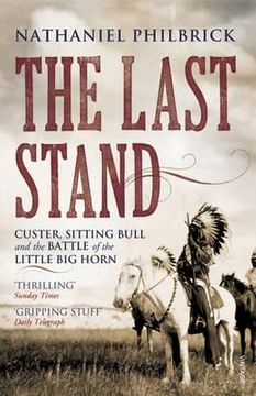 portada last stand: custer, sitting bull and the battle of the little big horn