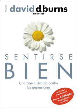 portada Sentirse Bien. Una Nueva Terapia Contra las Depresiones