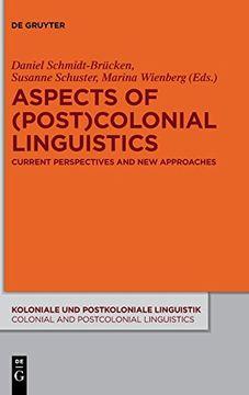 portada Aspects of (Post)Colonial Linguistics (Koloniale und Postkoloniale Linguistik (libro en Inglés)