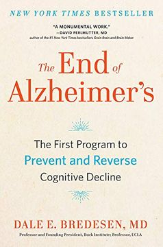 portada The end of Alzheimer's: The First Program to Prevent and Reverse Cognitive Decline (libro en Inglés)