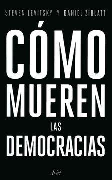 portada Cómo Mueren las Democracias