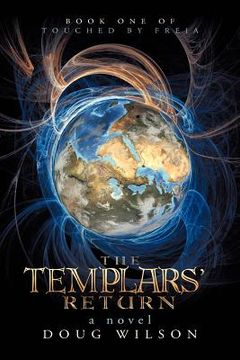 portada the templars' return: book one of touched by freia