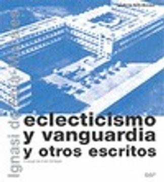 portada eclecticismo y vanguardia y otros escritos