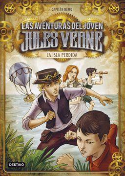 portada La Isla Perdida: Las Aventuras del Joven Jules Verne y Cia. 1