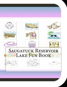portada Saugatuck Reservoir Lake Fun Book: A Fun and Educational Book About Saugatuck Reservoir Lake