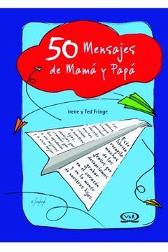 portada 50 Mensajes de Mama y Papa