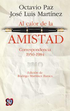 portada Al Calor de la Amistad. Correspondencia 1950-1984
