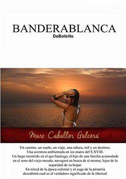 portada BANDERABLANCA DeBolsillo (Spanish Edition)