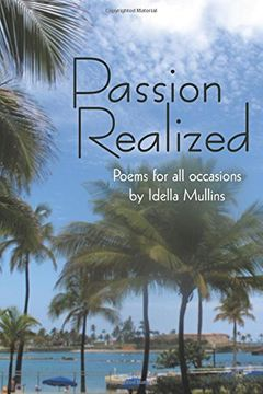 portada Passion Realized: Poems for all Occasions: Authorhouse (libro en Inglés)