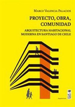 portada Proyecto Obra Comunidad. Arquitectura Habitacional Moderna En Santiago