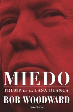 portada Miedo, Trump en la Casa Blanca