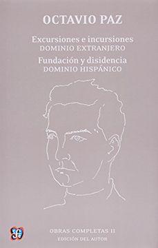 portada Obras Completas ii Excursiones - Incursiones Dominio Extranjero [Octavio Paz]