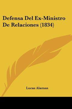 portada Defensa del Ex-Ministro de Relaciones (1834)