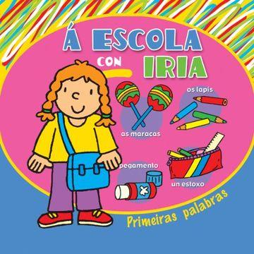 portada Á escola con Iria (Infantil-Xuvenil)