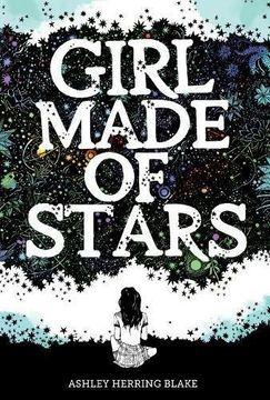 portada Girl Made of Stars (libro en Inglés)