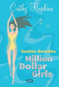 portada Sueños Dorados Million Dollar Girls4