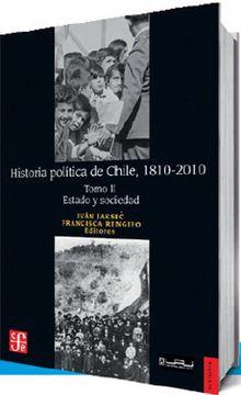 portada Historia Politica de Chile 1810-2010 (2) Estado y Sociedad